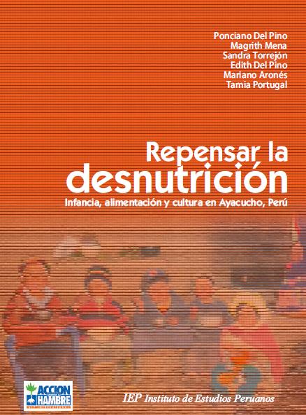 Repensar la desnutricion en Ayacucho